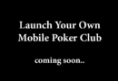 Launch Mobile Poker Club
