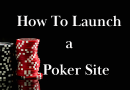 Launch a Poker Site