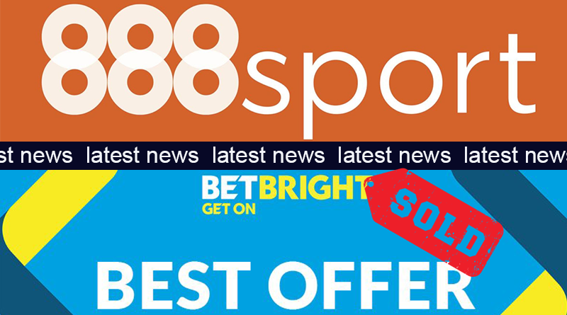 the sale of betbright to 888