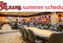 Orleans Summer Poker Series 2019 Schedule is released