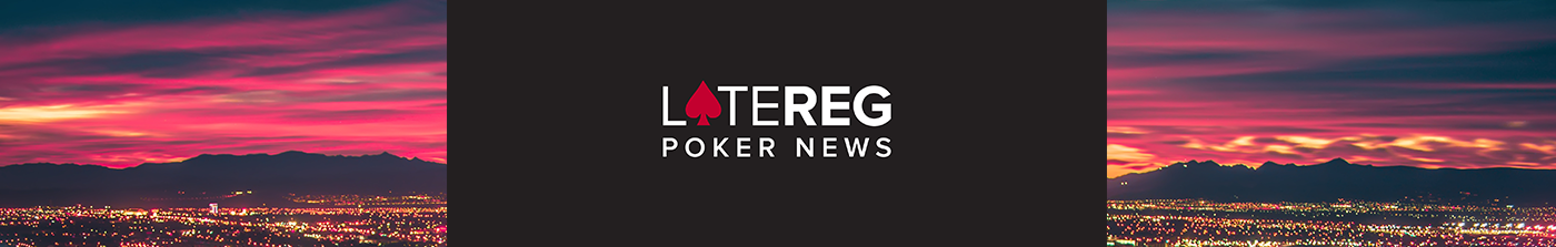 Latereg Poker News